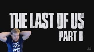 The Last of Us 2 Reveal Live Reaction!