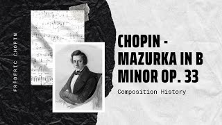 Chopin - Mazurka in B minor Op. 33 No. 4