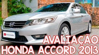 Avaliação Honda Accord V6 2013 - Muito Superior Ao Azera V6 !