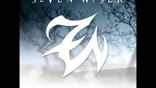 Seven Wiser - Stronger (Full Album)