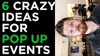 Guide To Pop Up Events | 6 Crazy Event Marketing Ideas