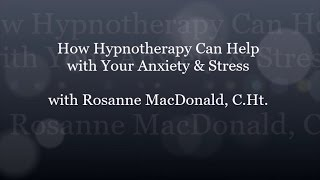 HypnoVitality®   How Hypnotherapy Can Help with Your Anxiety & Stress