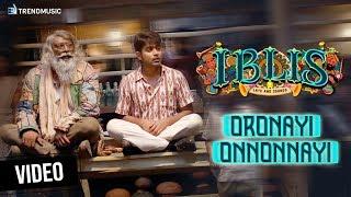 Iblis Malayalam Movie   Oronayi Onnonnayi Video Song   Asif Ali   Madonna Sebastian   Dawn Vincent