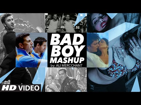 Bad Boy Mashup   Ali Merchant