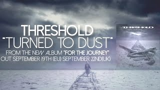 THRESHOLD - 'Turned To Dust' (OFFICIAL LYRIC VIDEO)