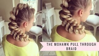 Mohawk Pull-Through Braid By SweetHearts Hair