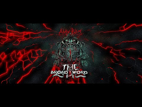 The Broadsword - The Broadsword - AMY BLUE    » OFF VIDEO 2021 «