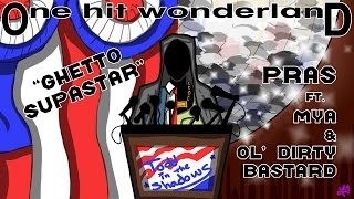 "ONE HIT WONDERLAND: ""Ghetto Supastar"" by Pras"