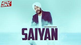 Saiyan  Arvinder Raina