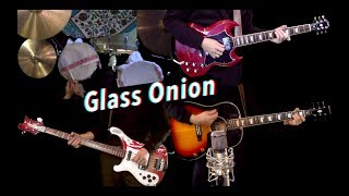 Glass Onion - Instrumental Cover - Guitar, Bass, Drums, Cello and Keyboards