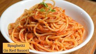 Spaghetti in Tomato sauce | Spaghetti Recipe | Red Sauce spaghetti Pasta