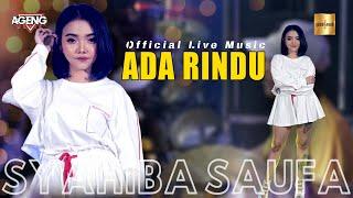 Syahiba Saufa ft Ageng Music Ada Rindu...