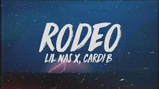Lil Nas X   Rodeo (Lyrics) Ft. Cardi B