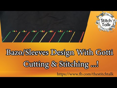 Elegant Sleeve Design: How to Stitch Sleeves (Baju) With Gotti 2019