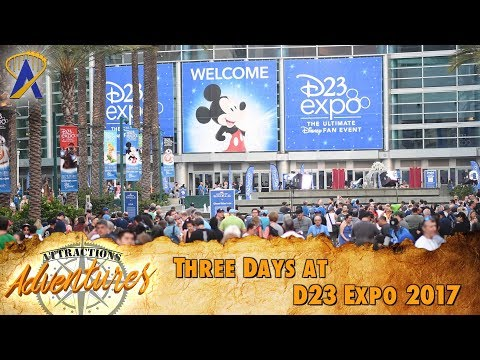 Three Days at D23 Expo 2017 - Attractions Adventures