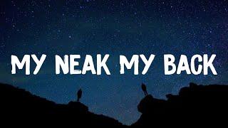 Khia - My Neak My back (Lyrics) [TikTok Song]