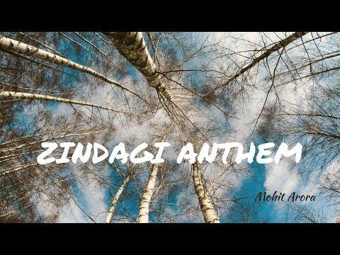 Zindagi Anthem