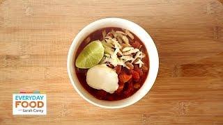 Sam's Vegetarian Chili – Everyday Food with Sarah Carey