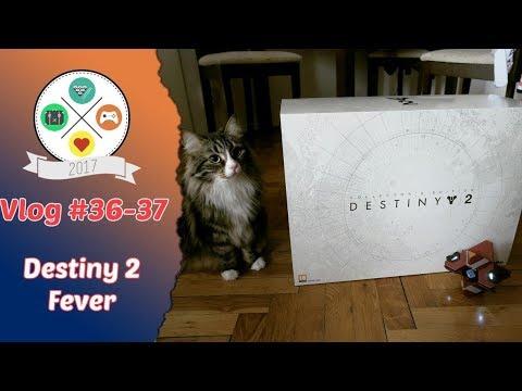 Vlog #36 - 37: Destiny 2 Fever