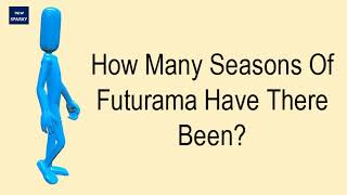 How Many Seasons Of Futurama Have There Been?