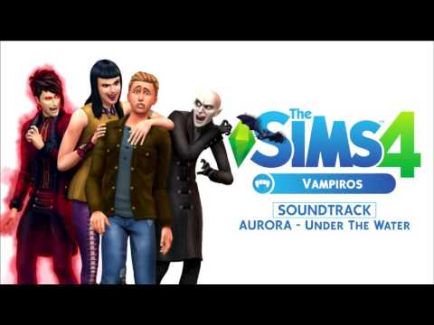 The Sims 4 Vampiros Soundtrack: AURORA - Under The Water