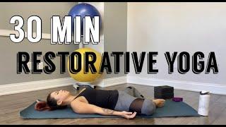 30 Minute Restorative Yoga Flow To Release Hip Tension l Happy Hips With Supta Baddha Konasana
