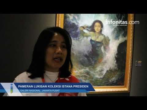 Pameran Lukisan Koleksi Istana Presiden, Galeri Nasional Jakarta Pusat