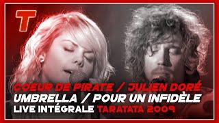 """Coeur De Pirate & Julien Doré """"Umbrella"""" // """"Pour Un Infidèle"""" (Live On Taratata Juin 2009)"""