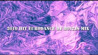 2010 Eurodance DJ B612Js Mix