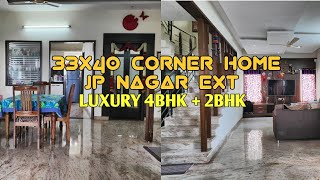 Corner 4BHK+2BHK Luxury Home off BG Road JP Nagar Ext Sale