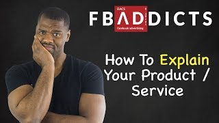 How To Explain Your Product Or Service