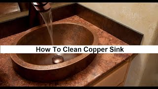 ✅How To Clean Copper Sink | Brightening,Polishing and Caring of Sink |