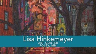 Lisa Hinkemeyer Art Quilter