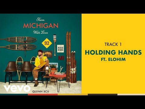 Quinn Xcii Holding Hands Feat Elohim