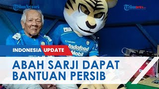 Rumah Abah Sarji Diubah Bak Basecamp Persib Bandung, Dibanjiri Bantuan dan Selalu Doakan Timnya