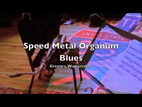 Speed Metal Organum Blues