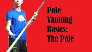 Pole Vault Basics: The Pole