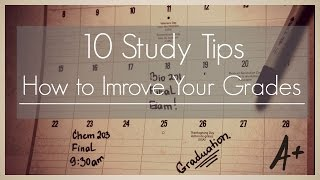 10 Study Tips II How to improve your grades.