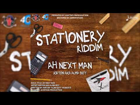 Alma Boy - A Next Man (Stationery Riddim)