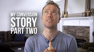 From Agnosticism to Catholicism: My Conversion Story [Part Two]