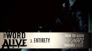 """The Word Alive - """"Entirety"""" Track 3"""