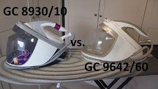 Philips GC8930/10 Dampfbügelstation vs. Philips GC9642/60