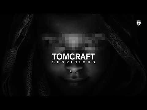 Tomcraft - Suspicious