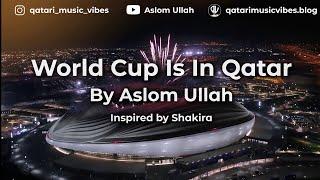 Fifa World Cup 2022 SONG: Waka Waka In Qatar #worldcup #fifa #wakawaka #shakira #qatar #roadto2022