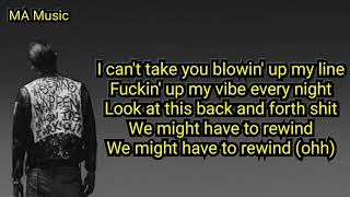 G Eazy   Rewind Ft. Anthony Russo (Lyrics)