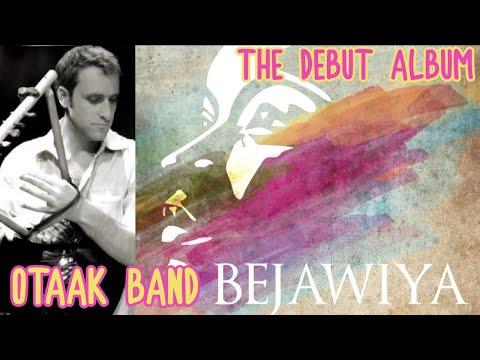 Otaak Band - Bejawiya