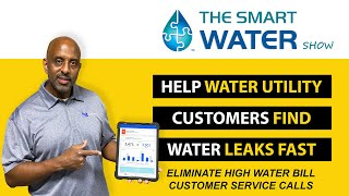 Helping Water Utility Customers Find Water Leaks Fast