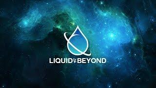 Liquid & Beyond #41 [Liquid DnB Mix] (Lexurus Guest Mix)