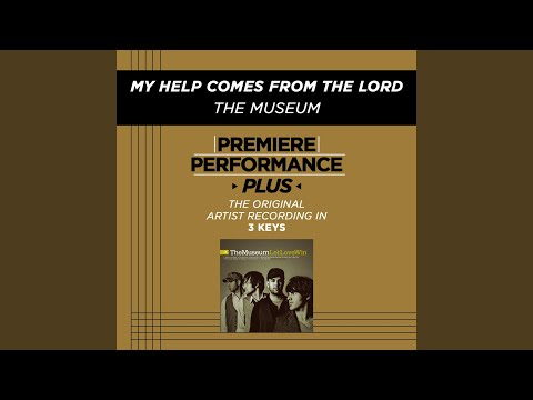 My Help Comes From The Lord (Medium Key Performance Track With Background Vocals)