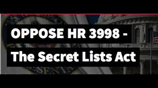 Battle of the Day:  OPPOSE HR 3998 - The Secret Lists Act